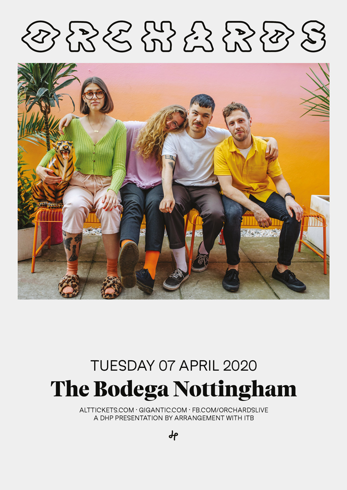 ORCHARDS poster image live at The Bodega Nottingham 2020