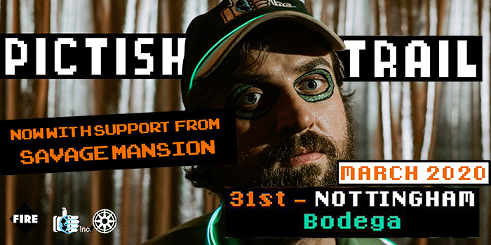 PICTISH TRAIL live at The Bodega, please double click for more information