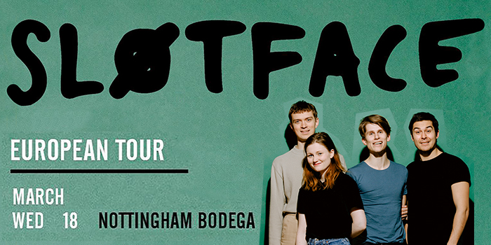 SLOTFACE live at The Bodega, please double click for more information