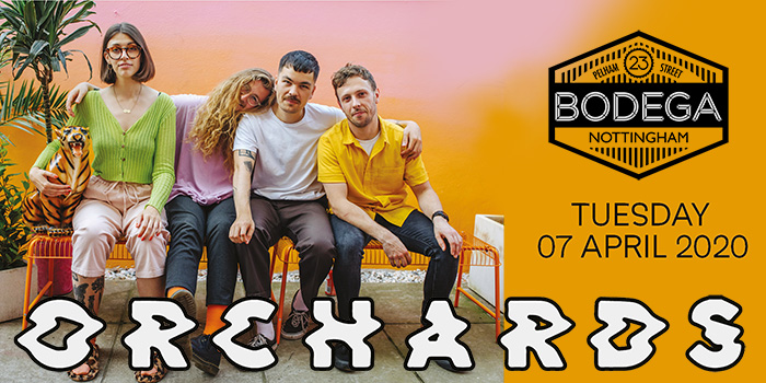 ORCHARDS live at The Bodega, please double click for more information