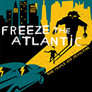 Freeze The Atlantic